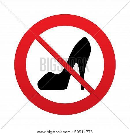 No Women's shoe sign icon. High heels shoe.