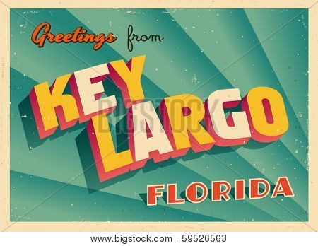 Vintage Touristic Greeting Card - Key Largo, Florida - Vector EPS10. Grunge effects can be easily removed for a brand new, clean sign.