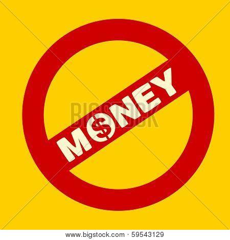 Banning Money Sign