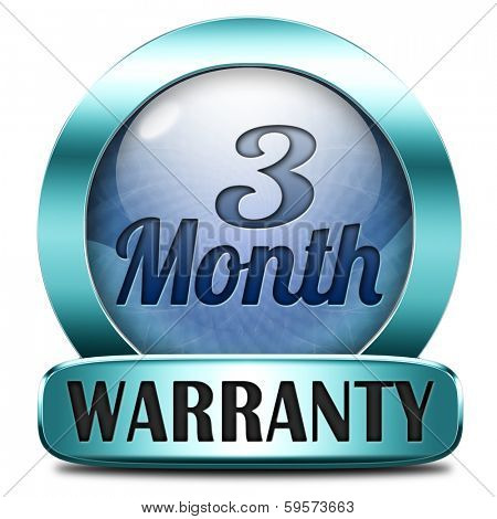 3 month warranty top quality product three month assurance and replacement best top quality guarantee guaranteed commitment blue icon sign or button