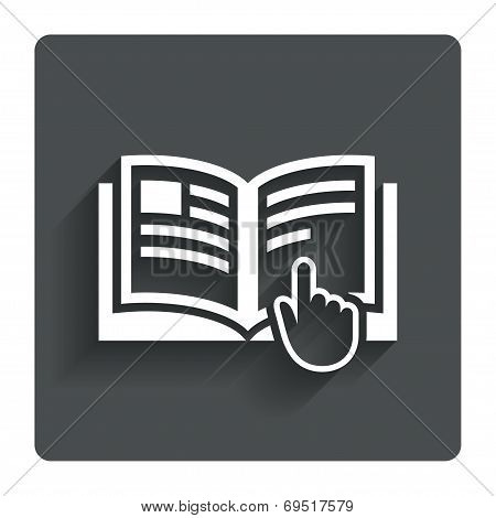 Instruction sign icon. Manual book symbol.
