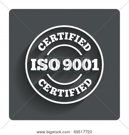 ISO 9001 certified sign. Certification stamp.