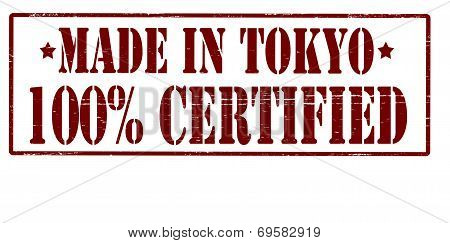 Made In Tokyo One Hundred Percent Certified