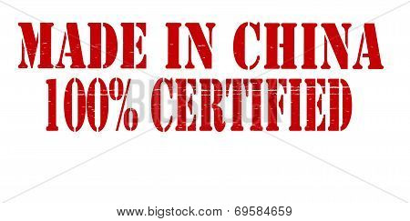 Made In China One Hundred Percent Certified