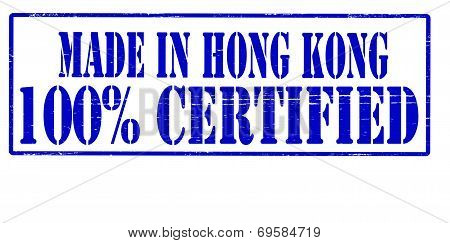 Made In Hong Kong One Hundred Percent Certified