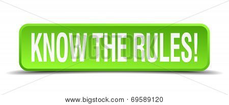 Know The Rules Green 3D Realistic Square Isolated Button