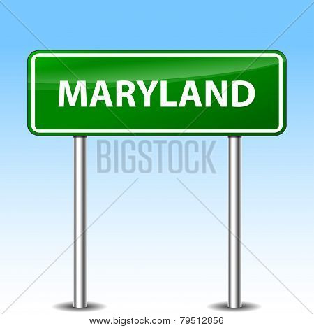 Maryland Green Sign
