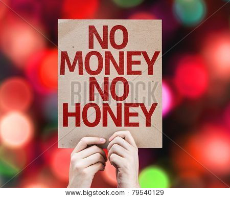 No Money No Honey card with colorful background with defocused lights