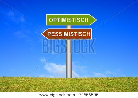 Sign showing optimistic or pessimistic