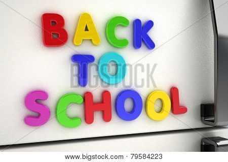 The words back to school written on a refrigerator door with magnet letters