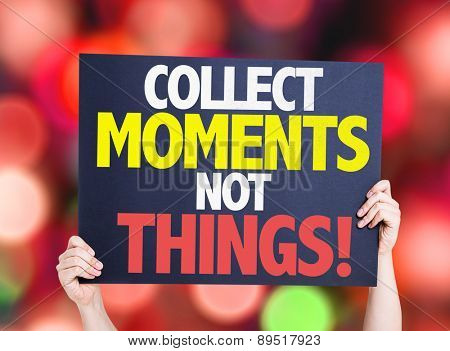 Collect Moments Not Things card with bokeh background