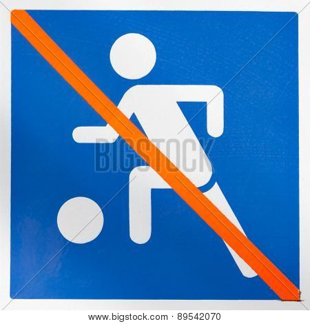 Sign Prohibiting Ball Game