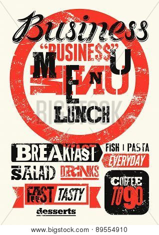 Restaurant menu typographic grunge design. Vintage business lunch poster. Vector illustration.