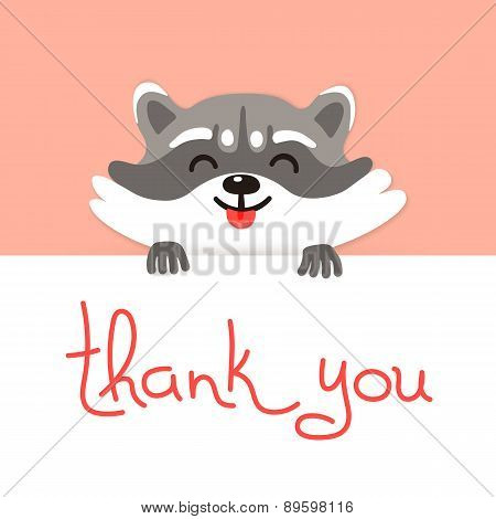 Cute raccoon says thank you.