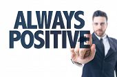 picture of positive  - Business man pointing the text - JPG