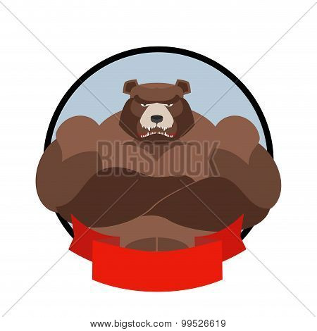 Strong Bear. Logo For Sports Club Team. Grizzly Bear With Big Muscles. Logo Of Wild Scary Bear.