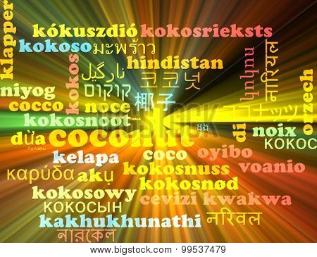 Background concept wordcloud multilanguage international many language illustration of coconut glowing light