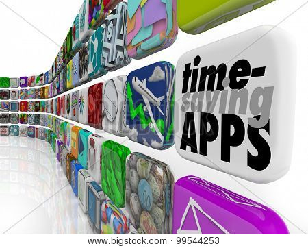 Time Saving Apps as applications or software programs to save you effort and increase productivity and efficiency in your work or life