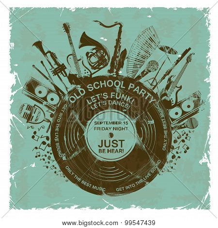 Retro Invitation With Musical Instruments And Vinyl Record.