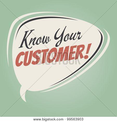 know your customer retro cartoon speech bubble