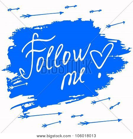 Follow me. Social net. Vector illustration on blue background
