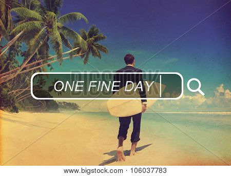 One Fine Day Relaxation Chilling Fun Concept