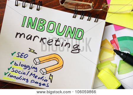 Notepad with inbound marketing concept.