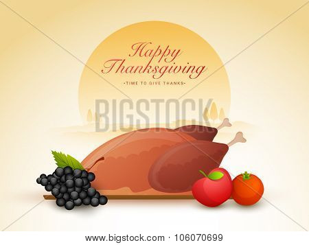 Happy Thanksgiving Day celebration with fresh cooked chicken, fruits and vegetable on nature background.