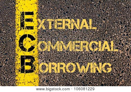 Business Acronym Ecb As External Commercial Borrowing