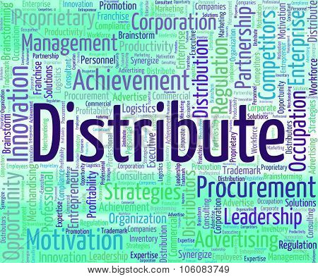 Distribute Word Represents Supply Chain And Delivery