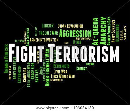 Fight Terrorism Means Terrorists Hijackers And Object