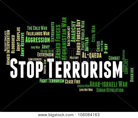 Stop Terrorism Represents Guerillas Bomber And Hijackers