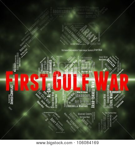 First Gulf War Means Operation Desert Shield And Clash