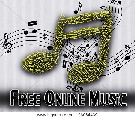 Free Online Music Represents No Charge And Audio
