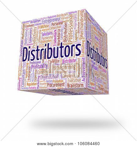 Distributors Word Means Supply Chain And Distribute