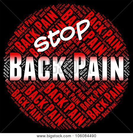 Stop Back Pain Indicates Warning Sign And Agony