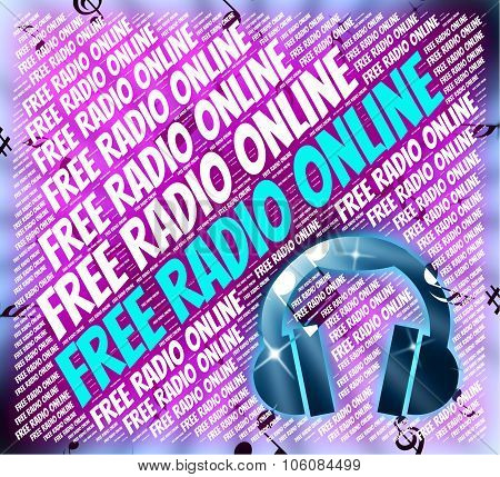 Free Radio Online Means For Nothing And Audio
