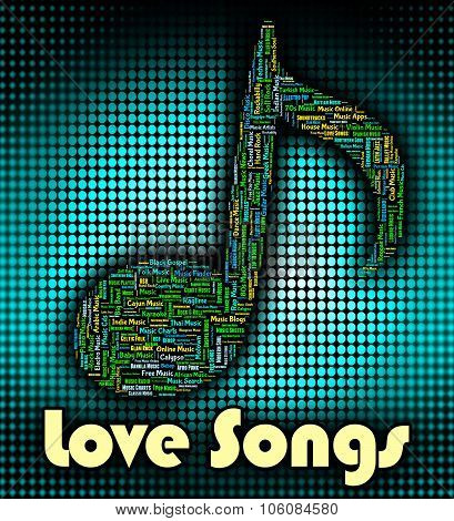Love Songs Means Sound Track And Audio