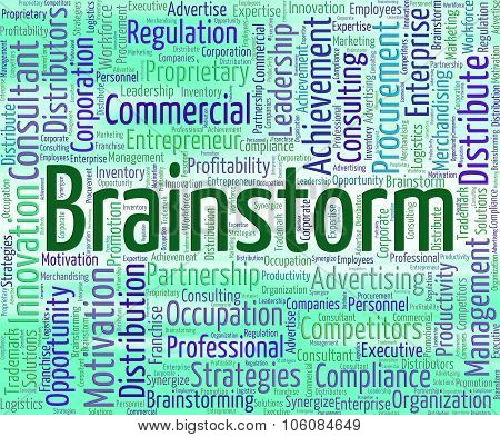 Brainstorm Word Represents Put Heads Together And Brainstormed