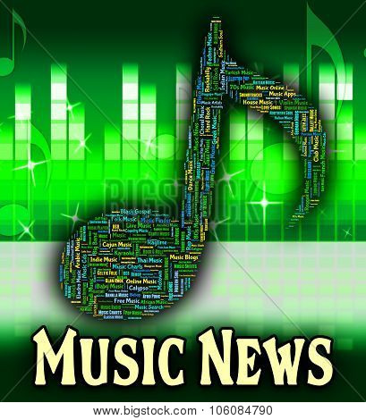 Music News Represents Sound Tracks And Article