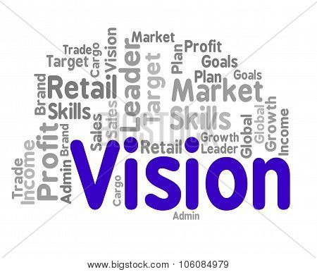 Vision Word Represents Forecasting Missions And Goal