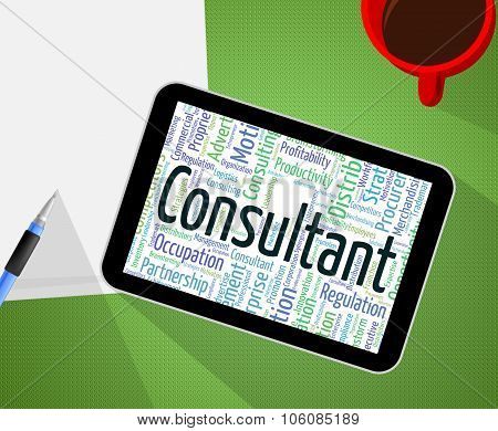 Consultant Word Indicates Experts Authority And Counsellor
