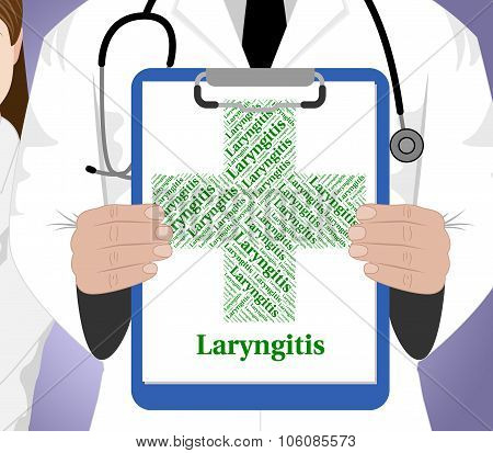 Laryngitis Word Represents Poor Health And Afflictions