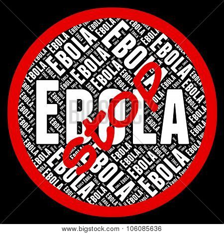 Stop Ebola Means Warning Sign And Caution