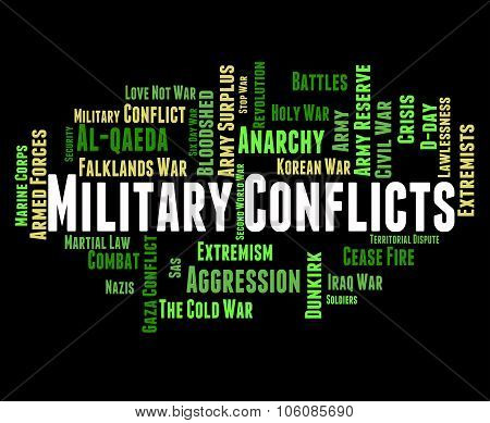 Military Conflicts Shows Combat Defence And Fighting