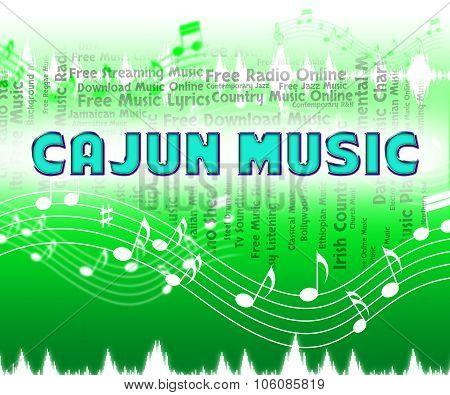 Cajun Music Means South Louisiana And Harmonies