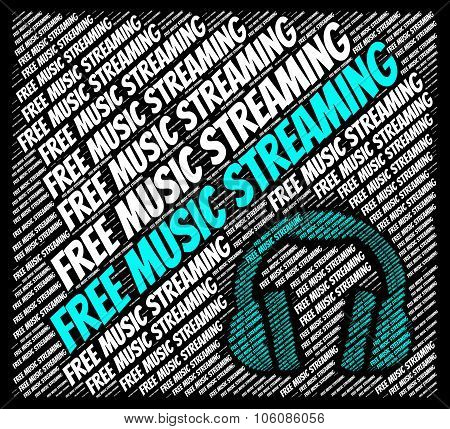 Free Music Streaming Represents For Nothing And Acoustic