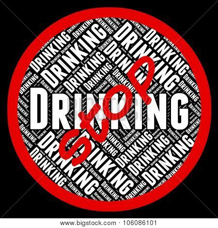 Stop Drinking Alcohol Represents Blind Drunk And Alcoholics poster