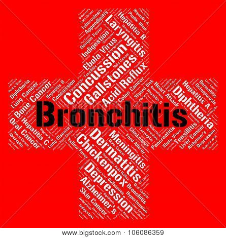 Bronchitis Word Represents Respiratory Disorder And Ailments