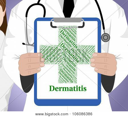 Dermatitis Word Shows Poor Health And Afflictions